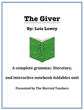 The Giver Complete Literature, Grammar, & Interactive Foldables Unit