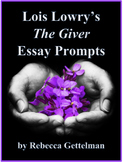 Six Essay Prompts for The Giver by Lois Lowry