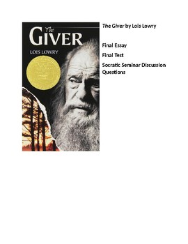 The Giver, Final Essay, Test, and Socratic Seminar Discussion