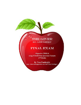 The Giver Final Exam - TEKS & STAAR Aligned
