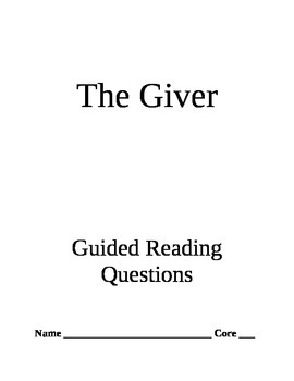 The Giver- Guided Reading Questions
