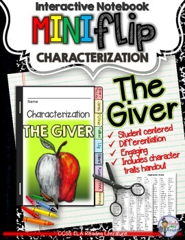 THE GIVER: INTERACTIVE NOTEBOOK CHARACTERIZATION MINI FLIP