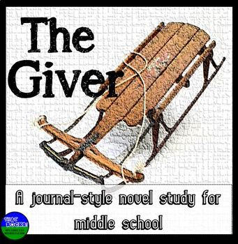 The Giver Journal Style Novel Study