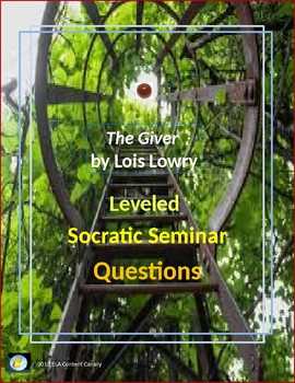 The Giver: Leveled Socratic Seminar Discussion Questions