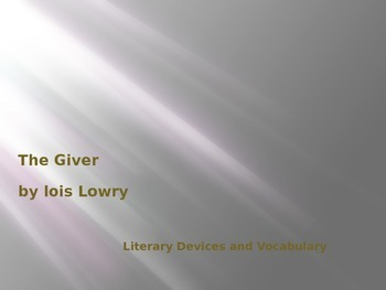The Giver Literary Devices and Vocabulary