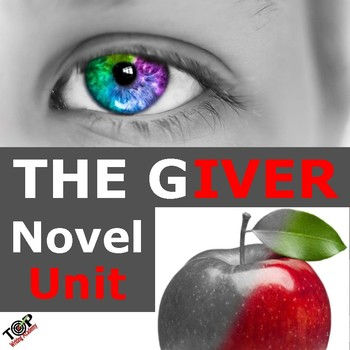 The Giver Lois Lowry Unit Novel Literature Study Guide