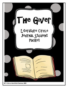 The Giver Literature Circle Journal Student Packet