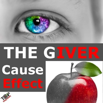 The Giver Lois Lowry Cause and Effect Essay Writing Unit