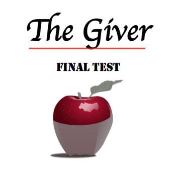 The Giver by Lois Lowry Test