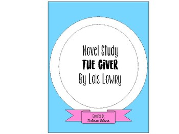 The Giver Novel Study