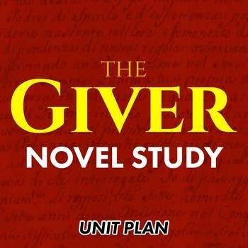 The Giver: Novel Study Unit Plan