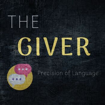 "The Giver - ""Precision of Language"" - Journal Topic"