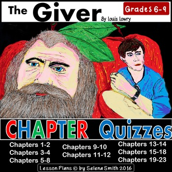 The Giver Quizzes for Entire Novel