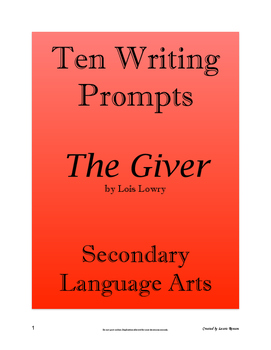 The Giver - Ten Writing Prompts; Secondary Language Arts