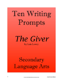 The Giver - Ten Writing Prompts; Secondary ELA