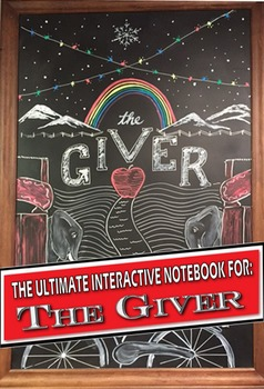 The Giver: The Ultimate Interactive Notebook
