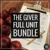 The Giver Unit Bundle: 4+ Weeks of Literature, Nonfiction, Writing, & Speaking