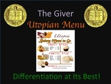 The Giver Utopian Menu:  Differentiation at Its Best!