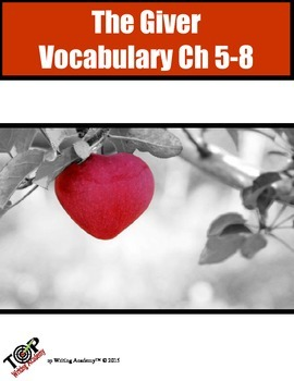 The Giver Vocabulary Ch 5-8 10 words 5 Exercises 2 Quizzes