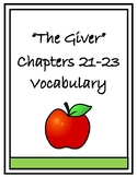 The Giver Vocabulary Chapters 21-23 Vocabulary Quiz and Homework