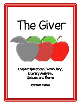 The Giver:  Vocabulary, Guided Reading, Literary Analysis by Dianne Watson