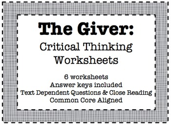 The Giver: Critical Thinking Worksheet Packet