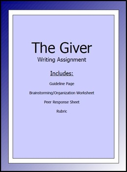 The Giver Writing Assignment