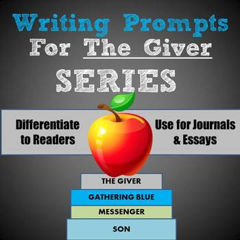 The Giver: Writing Prompts for the entire SERIES!