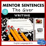 The Giver: Mentor Sentences Writing Style