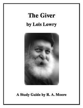 """""""The Giver"""" by Lois Lowry: A Study Guide"""