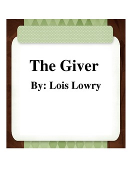 The Giver by: Lois Lowry Companions