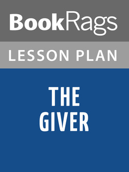 The Giver by Lois Lowry Lesson Plans