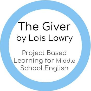 The Giver by Lois Lowry, Middle School PBL