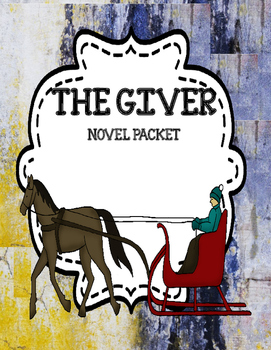 The Giver ( by Lois Lowry)  - Novel Unit Bundle