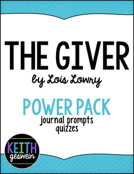 The Giver by Lois Lowry Power Pack:  23 Journal Prompts an