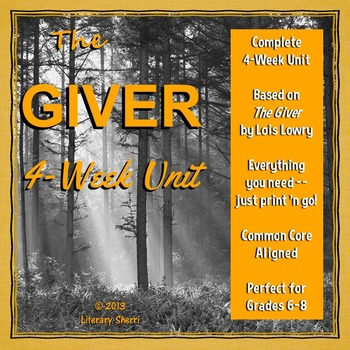 GIVER | Giver Novel Unit | Lois Lowry | The Giver Lessons and Activities
