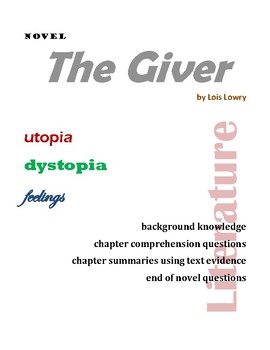 The Giver by Lois Lowry novel comprehension guide