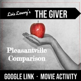 The Giver v. Pleasantville Compare & Contrast