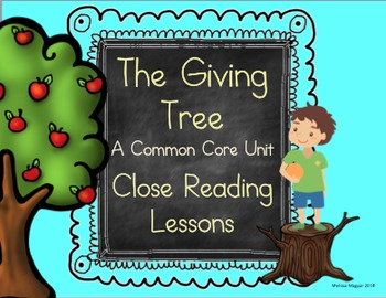 The Giving Tree - A Common Core Unit (Close Reading)