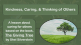 The Giving Tree Silverstein Holiday Kindness No Prep Selflessness SEL Lsn 3 vid