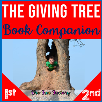 The Giving Tree by Shel Silverstein ~Book Companion~ 1st, 2nd, 3rd Grades