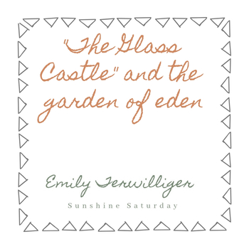 The Glass Castle: Allusion to the Garden of Eden Writing Assignment