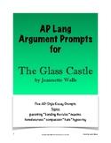 The Glass Castle Argument Prompts - AP Lang and Comp; AP L