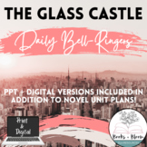 The Glass Castle Daily Bell-Ringer Prompts + Unit Plans: Distance Learning Ready