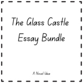 The Glass Castle Essay Bundle
