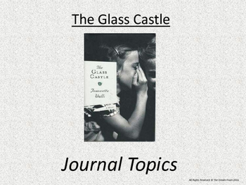 The Glass Castle Lesson - Journal Topics
