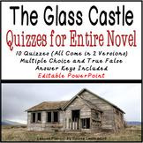 The Glass Castle Quizzes for Entire Novel (Editable)
