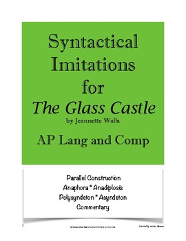 The Glass Castle Syntactical Imitations: AP Lang and Comp