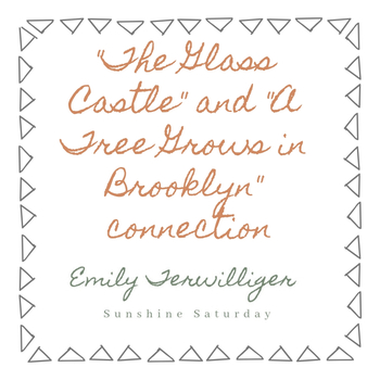 The Glass Castle and A Tree Grows in Brooklyn