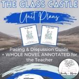 The Glass Castle Unit Plans - Pacing & Discussion Guide + Teacher Notes